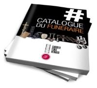 Catalogue du Funéraire Carrier Feige Renaud